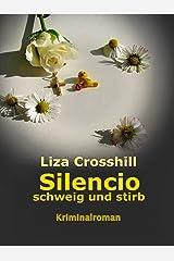 SILENCIO: schweig und stirb Kindle Ausgabe