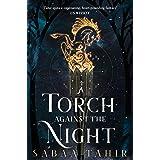 A Torch Against the Night: Book 2 (Ember Quartet)