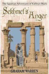 Sekhmet's Anger (The Egyptian Adventures of Kathryn Black Book 6) Kindle Edition