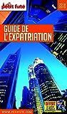 Guide de l'Expatriation 2018 Petit Futé