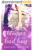 The Blogger vs the Bad Boy: Angel Romance Series (The Destiny Collection Book 2) (English Edition)