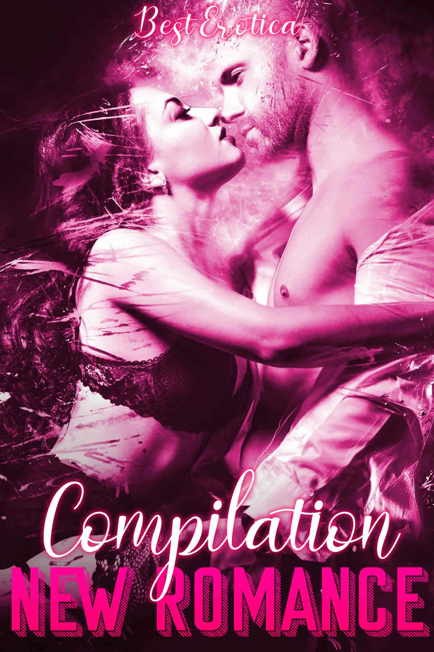 3 New Romances: (Romans sexy et coquins) par Best Erotica