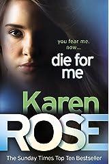 Die For Me (The Philadelphia/Atlanta Series Book 1) Kindle Edition