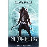 De nieuweling (Summoner Book 1)