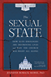 The Sexual State: How Elite Ideologies Are Destroying Lives and Why the Church Was Right All Along (English Edition)