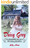 Daisy Grey: An unforgettable story set in 19th Century Oxfordshire