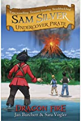 Dragon Fire: Book 5 (Sam Silver: Undercover Pirate) Kindle Edition
