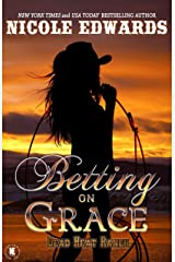 Betting on Grace (Dead Heat Ranch Book 1) Kindle Edition