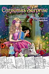 Christmas Surprise Coloring Book. Grayscale & Line art: Coloring Book for Adults Taschenbuch