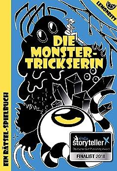Die Monstertrickserin: Ein Rätsel-Spielbuch von Lemonbits