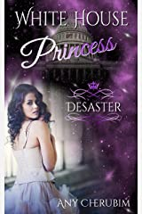 White House Princess 1: Desaster Kindle Ausgabe