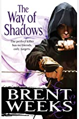 The Way Of Shadows: Book 1 of the Night Angel Kindle Edition