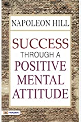 Success Through a Positive Mental Attitude (English Edition) Formato Kindle