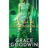 La Saga de l'Ascension: 4 (Programme des Épouses Interstellaires: La Saga de l'Ascension)