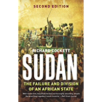 Sudan: The Failure and Division of an African State (English Edition)