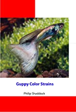 Guppy Color Strains (English Edition)