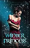 Winter Princess (Daughter of Winter Book 1) (English Edition)