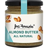 Jus Amazin Creamy Almond Butter - Unsweetened (200g) | 25% Protein | Plant-Based Nutrition | 100% Almonds | Zero Additives |