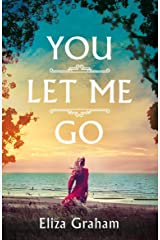 You Let Me Go Kindle Edition