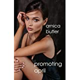 Promoting April (Corrupting April Book 2) (English Edition)
