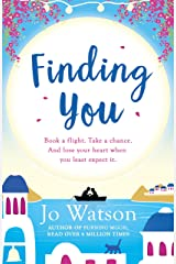 Finding You: A hilarious, romantic read that will have you laughing out loud Kindle Edition