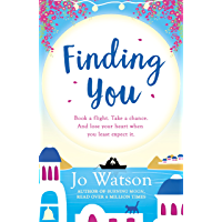 Finding You: A hilarious, romantic read that will have you laughing out loud