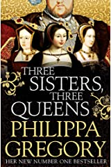 Three Sisters, Three Queens Kindle Edition