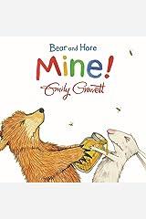 Bear and Hare: Mine! Board book