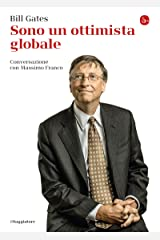 Sono un ottimista globale. Conversazione con Massimo Franco (La piccola cultura) (Italian Edition) Format Kindle