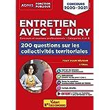 Entretien avec le jury - 200 questions sur les collectivités territoriales - Catégories A et B - Concours et examens professi