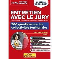 Entretien avec le jury - 200 questions sur les collectivités territoriales - Catégories A et B - Concours et examens…