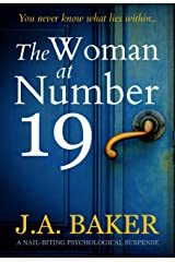 The Woman at Number 19: a nail-biting psychological thriller Kindle Edition