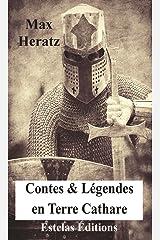 Contes & Légendes en terre Cathare Format Kindle