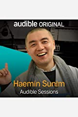 Haemin Sunim: Audible Sessions: FREE Exclusive Interview Audible Hörbuch