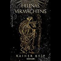 Helenas Vermächtnis