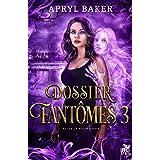 Dossier fantômes 3: Dossier fantômes, T3