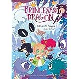 Los siete fuegos: 11 (Princesas Dragón)