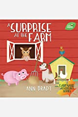 A Surprise at the Farm (Little Friends: Farmyard Adventure Series Book 4) Kindle Edition