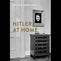 Hitler at Home (English Edition)