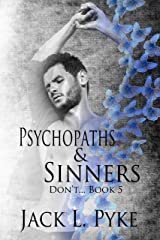 Psychopaths & Sinners (Don't... Book 5) Kindle Edition