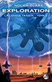 Exploration: La Longue Traque, T2