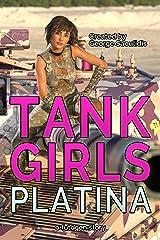 Tank Girls: Platina (English Edition) Formato Kindle