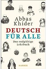 Deutsch für alle: Das endgültige Lehrbuch Gebundene Ausgabe