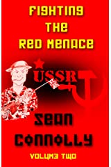 Fighting the Red Menace: Volume 2 Kindle Edition