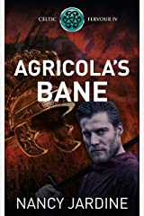 Agricola's Bane (Celtic Fervour Series Book 4) Kindle Edition