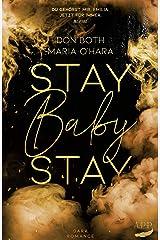 Stay Baby Stay (Mason & Emilia 3) Kindle Ausgabe