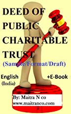 DEED OF PUBLIC CHARITABLE TRUST: Sample/Format/Draft