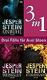 Drei Fälle für Axel Steen (3in1-Bundle): Unruhe - Weißglut - Bedrängnis (Axel Steen ermittelt)