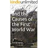 Scotland and the Causes of the First World War (Lectures in Scottish History)