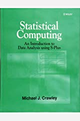 Statistical Computing: An Introduction to Data Analysis Using S-Plus (Statistics) Hardcover